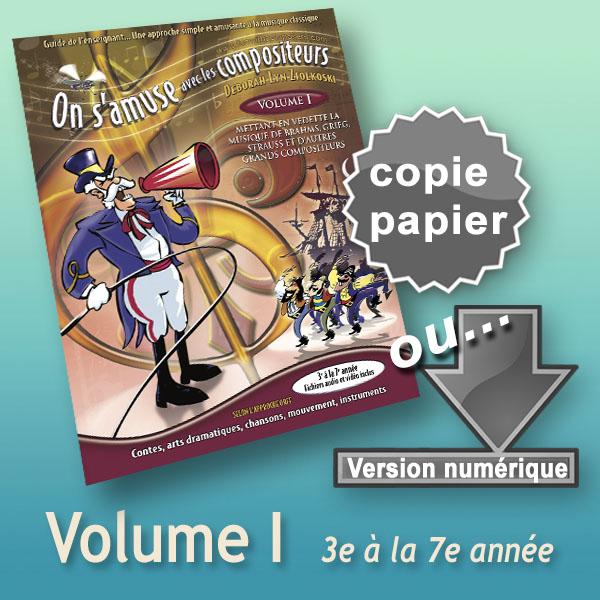 Guide de l'enseignant (3e à la 7e année) Volume 1