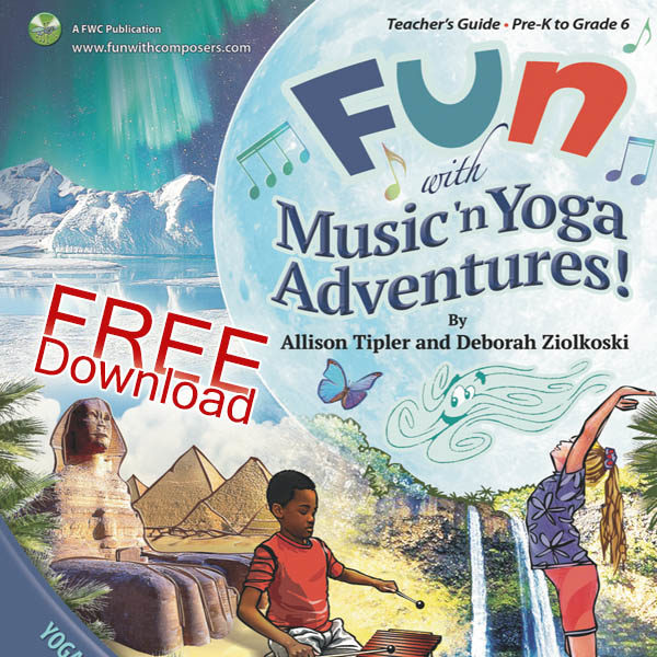 FUN with Music 'n Yoga Adventure – FREE – Fun With Composers